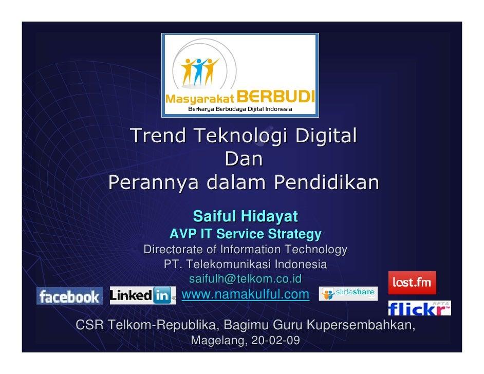 Saiful Hidayat              AVP IT Service Strategy          Directorate of Information Technology              PT. Teleko...