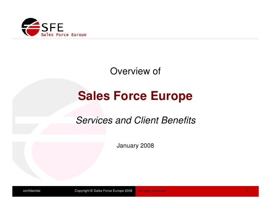 Overview of                  Sales F                 S l Force Europe                           E                Services ...