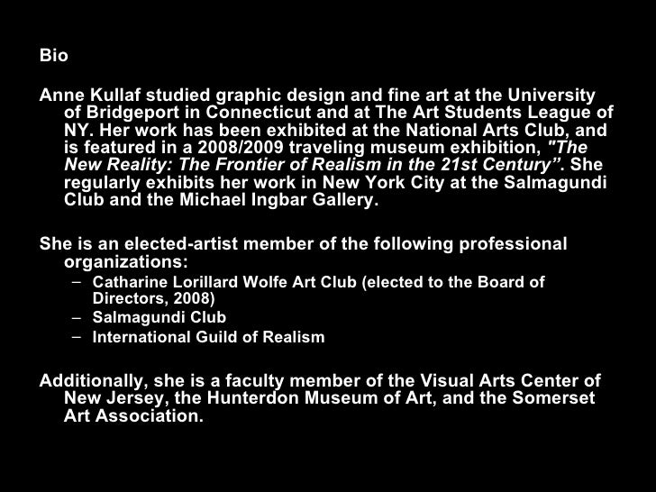 <ul><li>Bio </li></ul><ul><li>Anne Kullaf studied graphic design and fine art at the University of Bridgeport in Connectic...