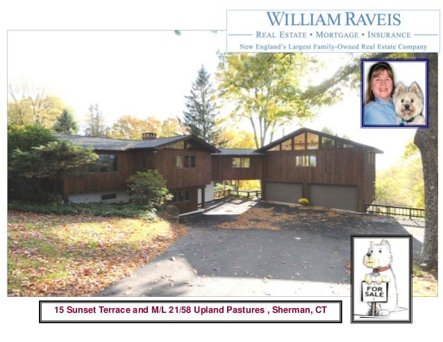 Michelle J. Hansen, Realtor Cell: 860-305-1291 15 Sunset Terrace and M/L 21/58 Upland Pastures , Sherman, CT