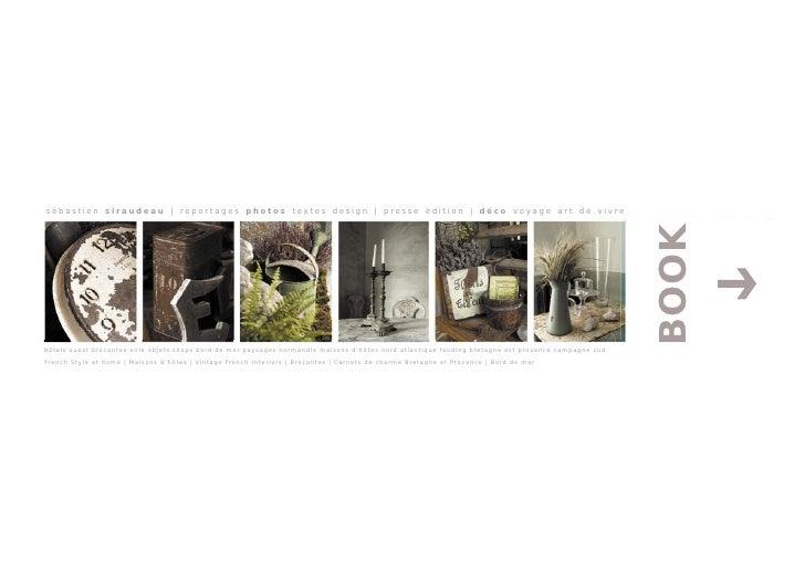 sébastien siraudeau | reportages photos textes design | presse édition | déco voyage art de vivre                         ...