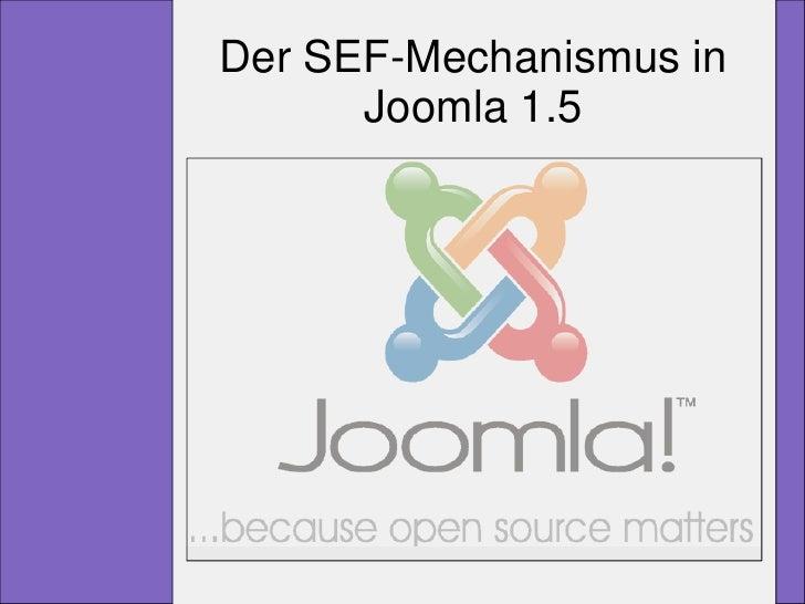 Der SEF-Mechanismus in       Joomla 1.5