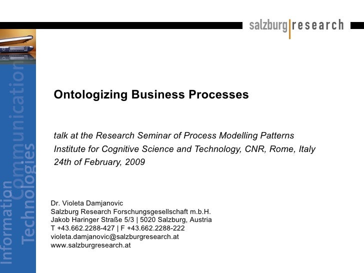 Ontologizing Business Processes  talk at the Research Seminar of Process Modelling Patterns Institute for Cognitive Scienc...