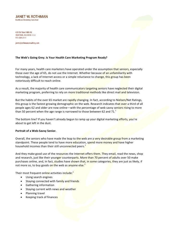 TheWeb'sGoingGrey.IsYourHealthCareMarketingProgramReady?   Formanyyears,healthcaremarketershaveoperate...