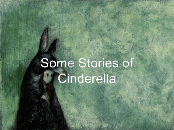Some Stories of Cinderella