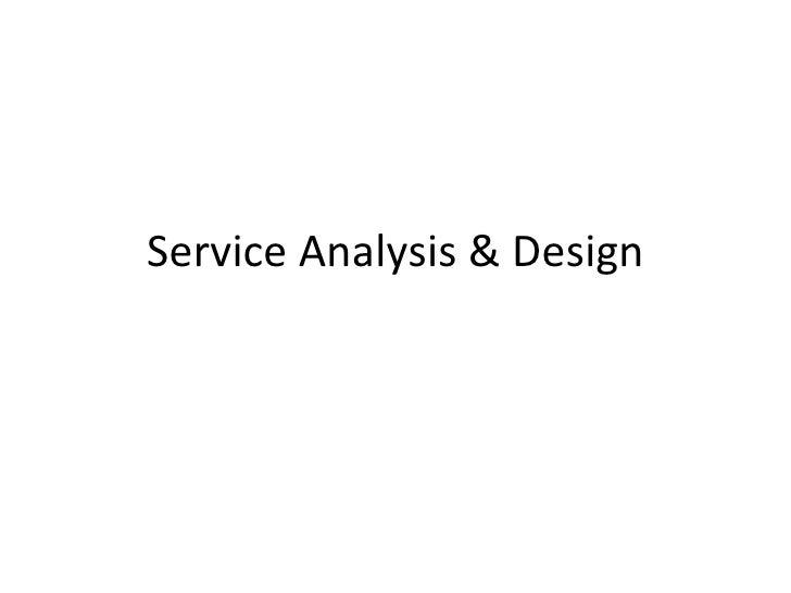 Service Analysis & Design