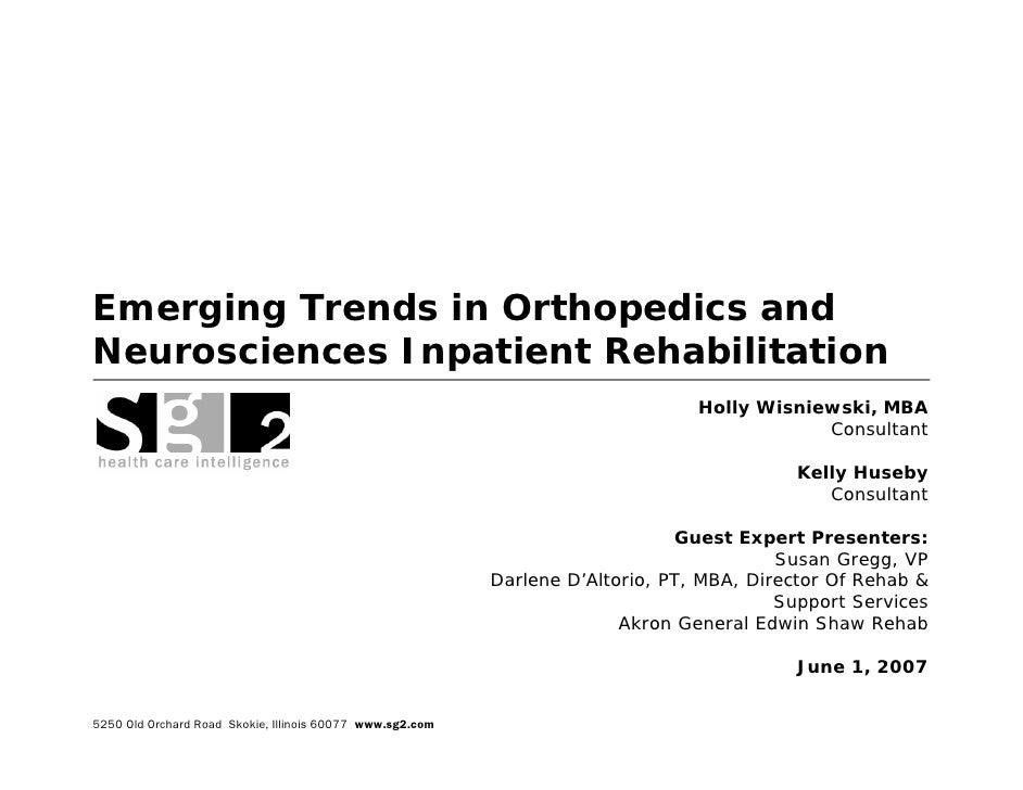 Emerging Trends in Orthopedics and Neurosciences Inpatient Rehabilitation                                                 ...