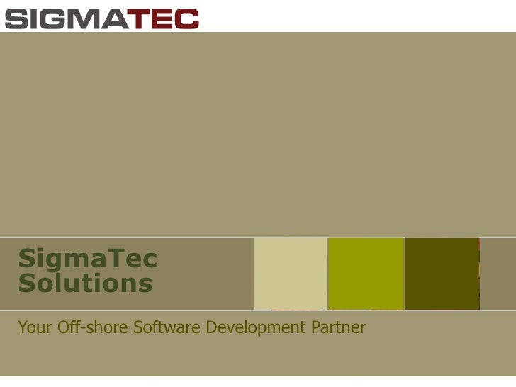 SigmaTec Solutions Your Off-shore Software Development Partner