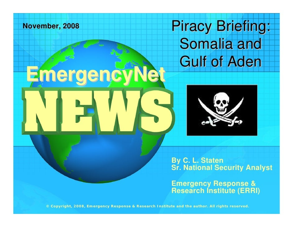 Piracy Briefing: November, 2008                                                                  Somalia and              ...