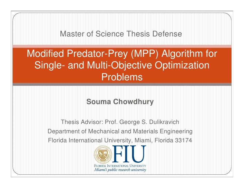 Master of Science Thesis Defense  Modified Predator-Prey (MPP) Algorithm for  Single- and Multi-Objective Optimization    ...
