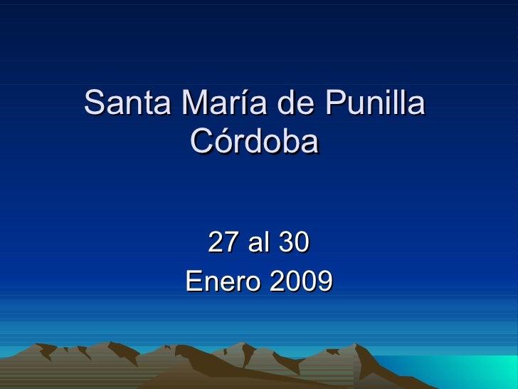 Santa María de Punilla Córdoba 27 al 30 Enero 2009