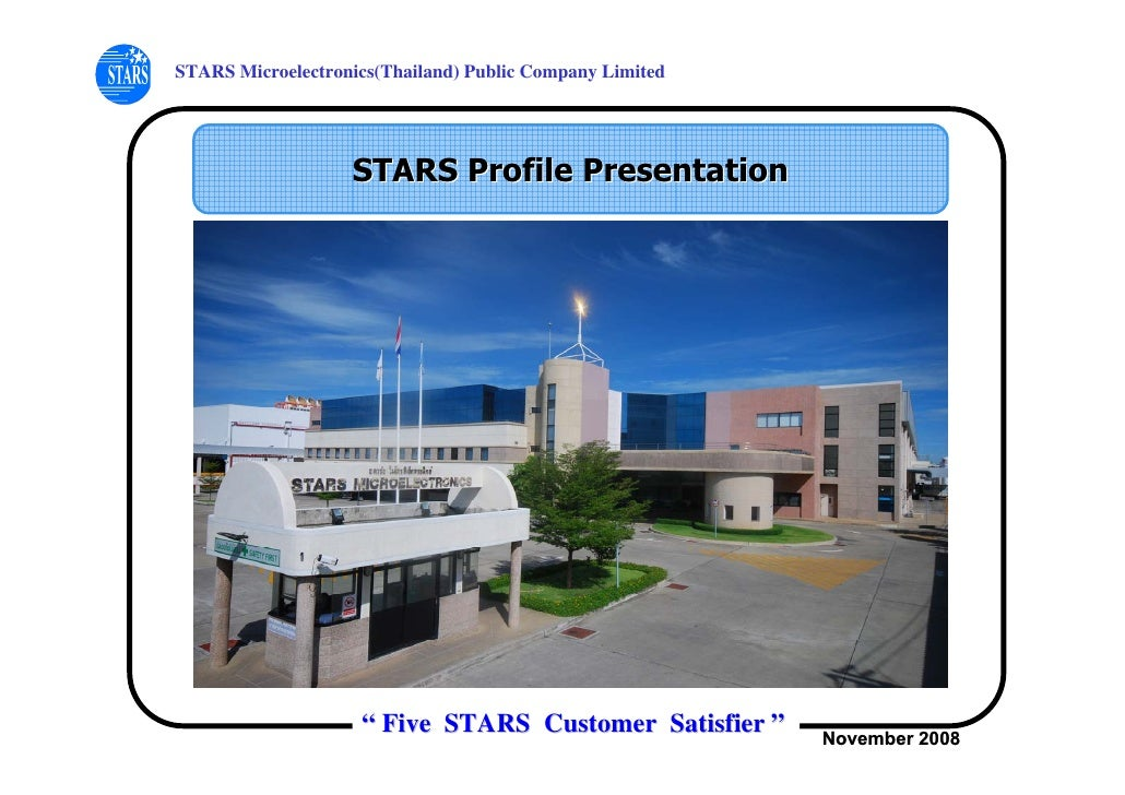STARS Microelectronics(Thailand) Public Company Limited                        STARS Profile Presentation                 ...