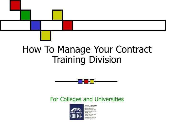 How To Manage Your Contract Training Division For Colleges and Universities
