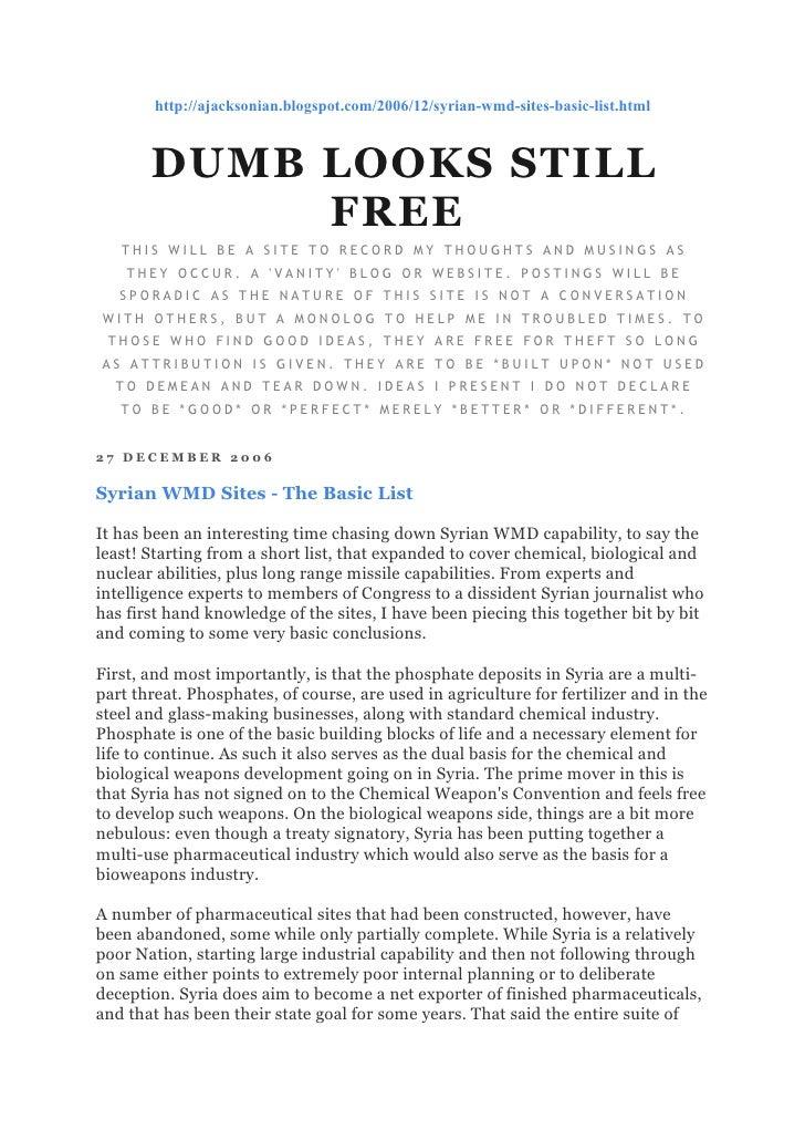 http://ajacksonian.blogspot.com/2006/12/syrian-wmd-sites-basic-list.html           DUMB LOOKS STILL             FREE    TH...