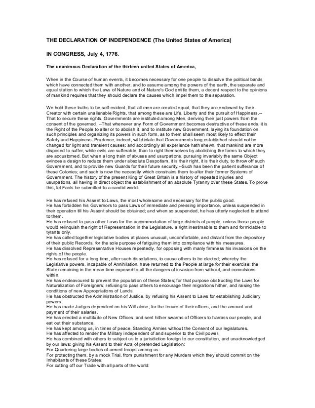 THE DECLARATION OF INDEPENDENCE (The United States of America) IN CONGRESS, July 4, 1776. The unanimous Declaration of the...