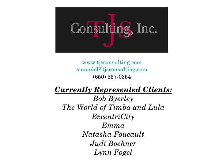 Currently Represented Clients: Bob Byerley The World of Timba and Lula ExcentriCity Emma Natasha Foucault Judi Boehner Lyn...
