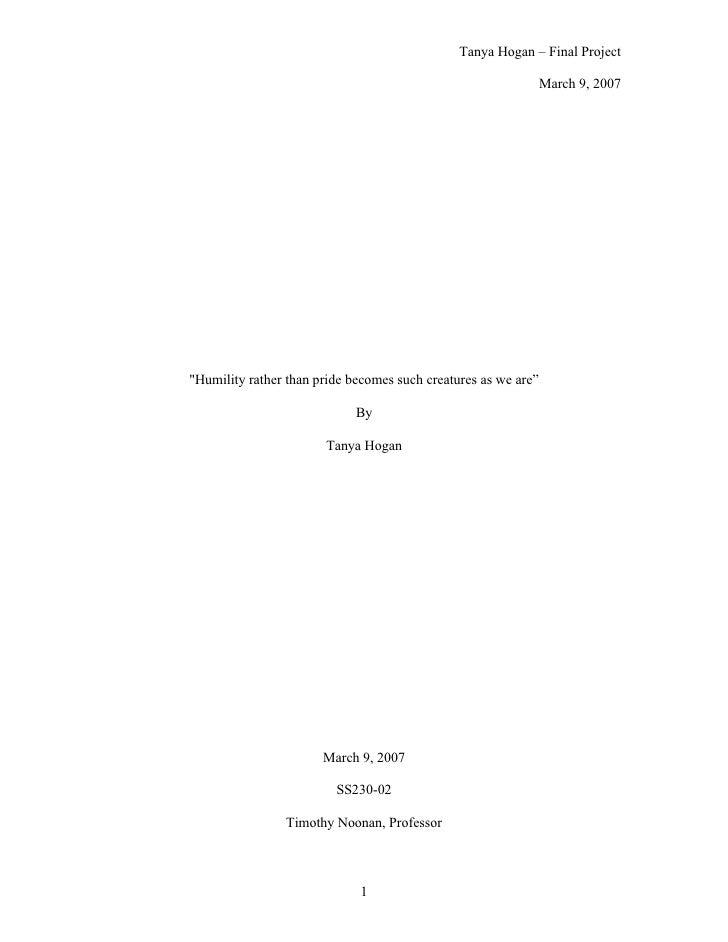 Tanya Hogan – Final Project                                                                  March 9, 2007     quot;Humili...