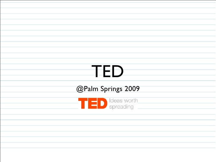 TED @Palm Springs 2009
