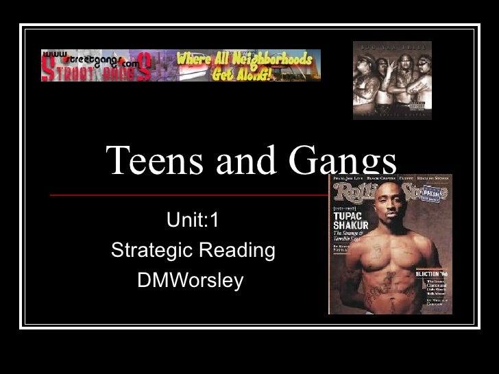 Teens and Gangs Unit:1 Strategic Reading DMWorsley