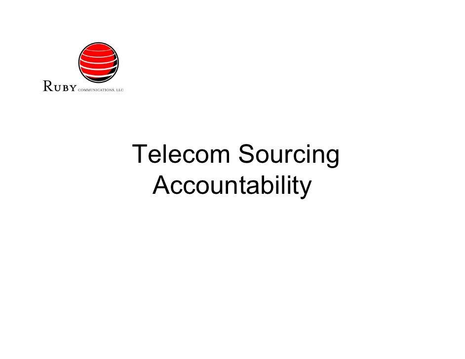 Telecom Sourcing  Accountability