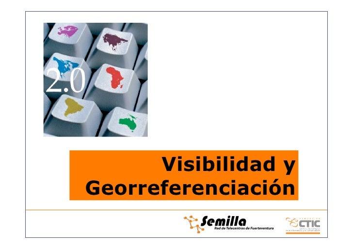 Visibilidad y Georreferenciación