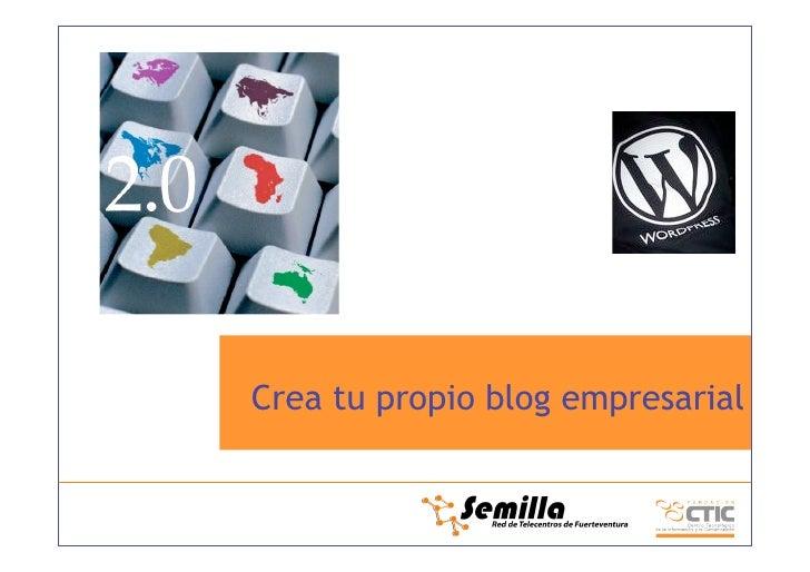 Crea tu propio blog empresarial