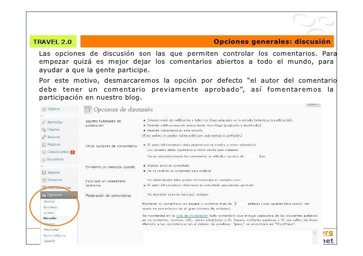 Opciones generales: discusión   Las opciones de discusión son las que permiten controlar los comentarios. Para   empezar q...