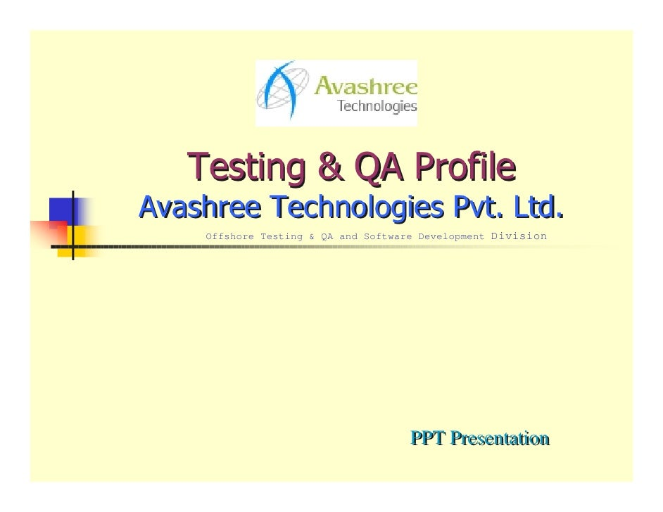 Offshore Testing & QA and Software Development Division                                     PPT Presentation