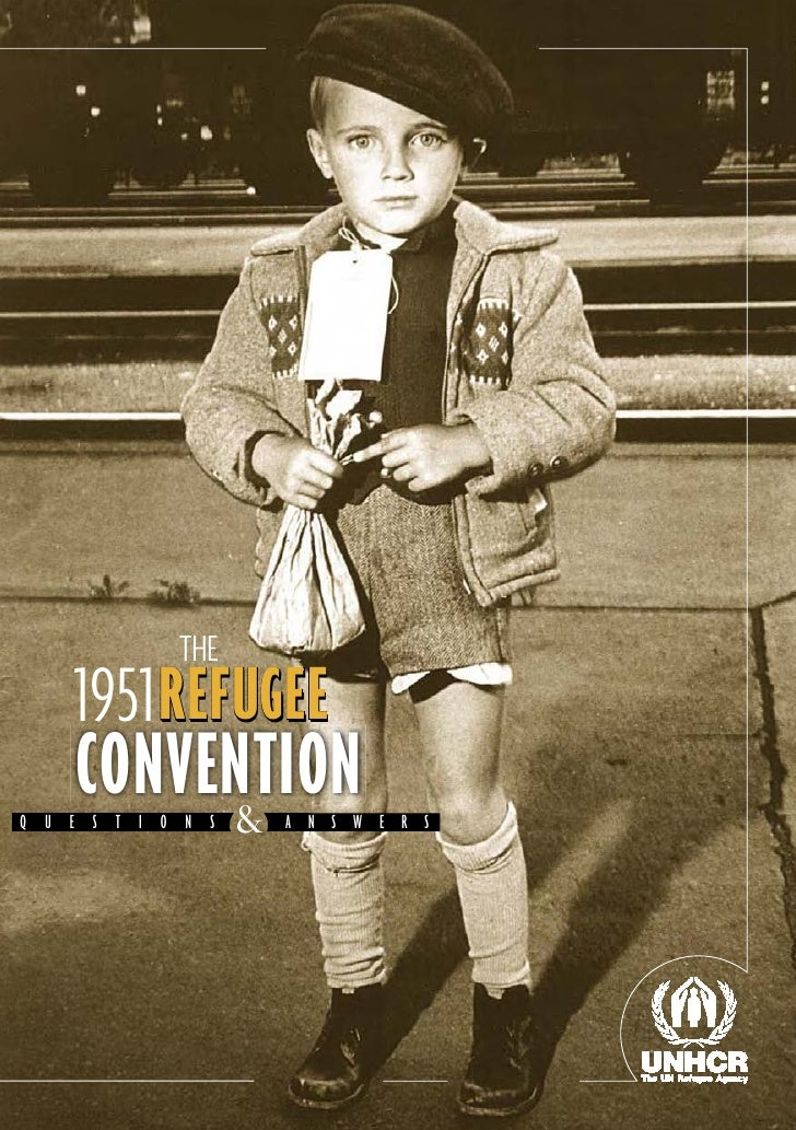 THE   1951REFUGEE       REF UGEE            GEE   CONVENTION        & QUESTIONS    ANSWERS