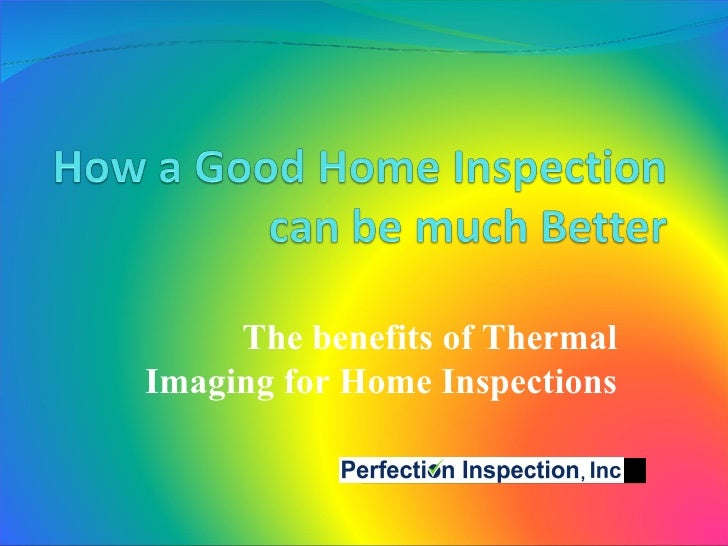The benefits of Thermal Imaging for Home Inspections