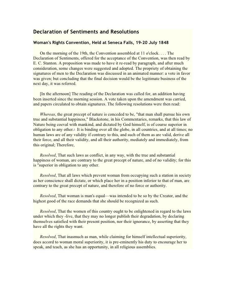 Declaration of Sentiments and Resolutions Woman's Rights Convention, Held at Seneca Falls, 19-20 July 1848      On the mor...