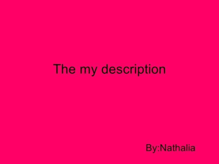 The my description By:Nathalia