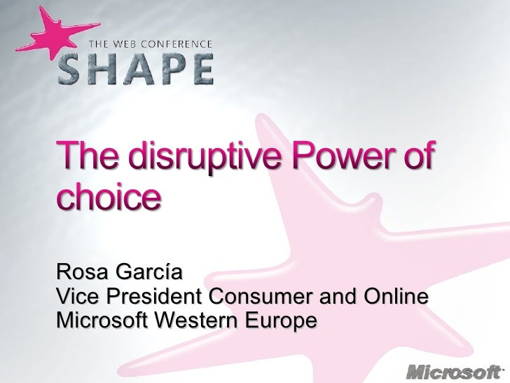 Rosa García Vice President Consumer and Online Microsoft Western Europe