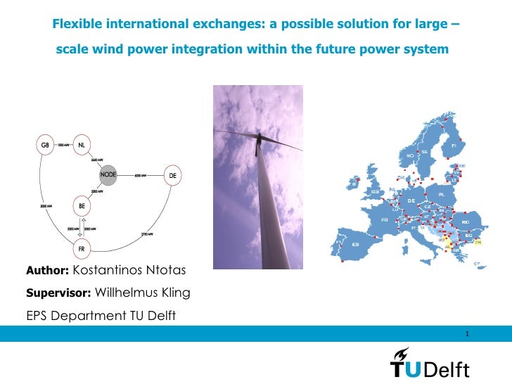Flexible international exchanges: a possible solution for large – scale wind power integration within the future power sys...