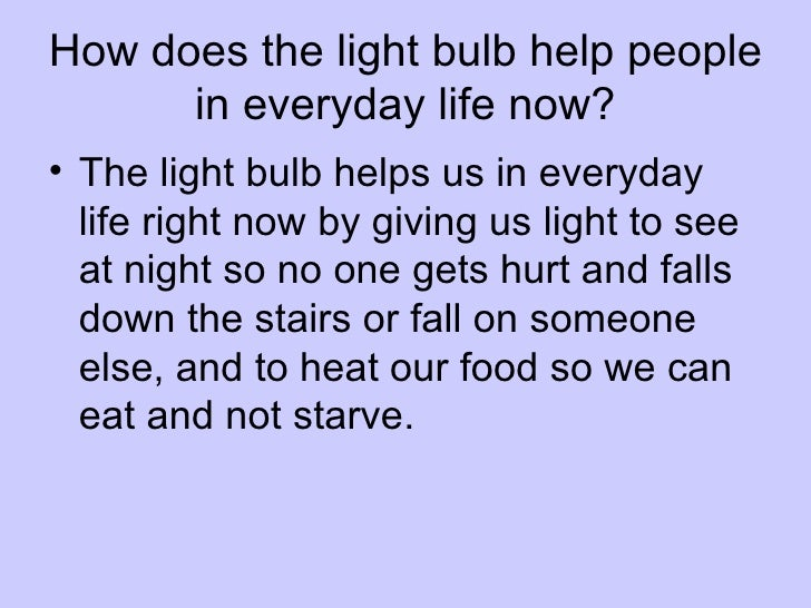 why is the light bulb important to society
