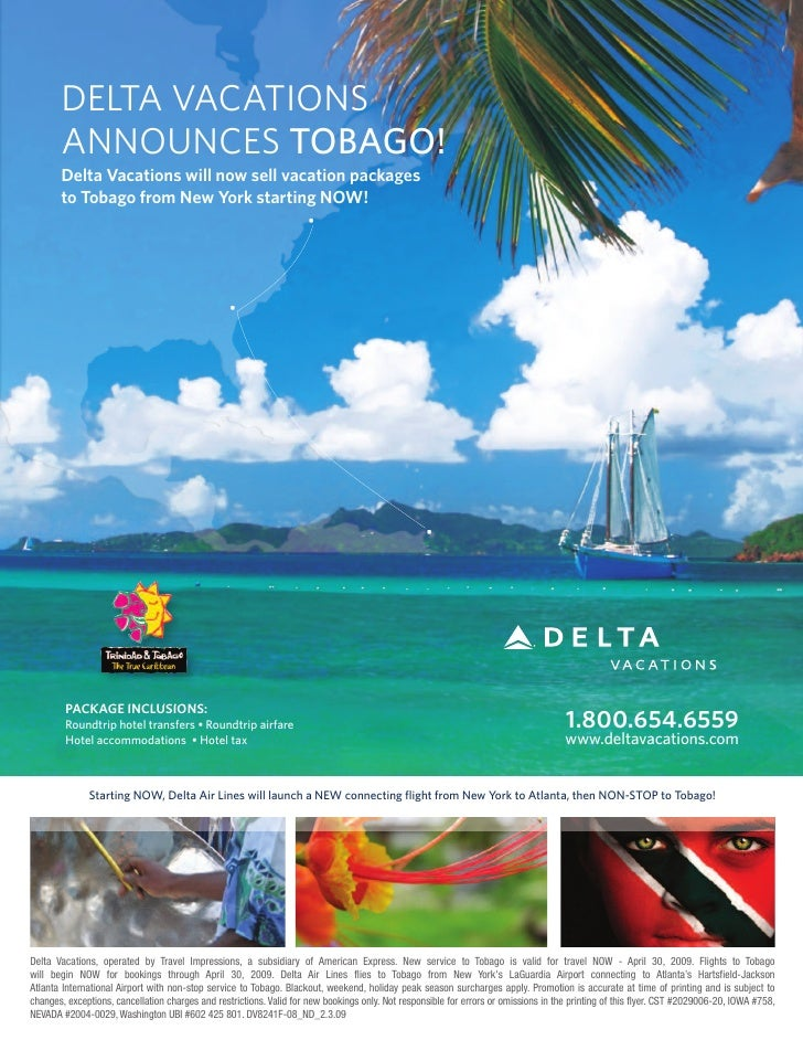 DELTA VACATIONS        ANNOUNCES TOBAGO!        Delta Vacations will now sell vacation packages        to Tobago from New ...