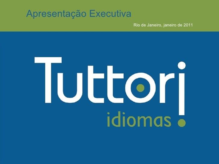 Executive Presentation           Rio de Janeiro, January 08, 2009