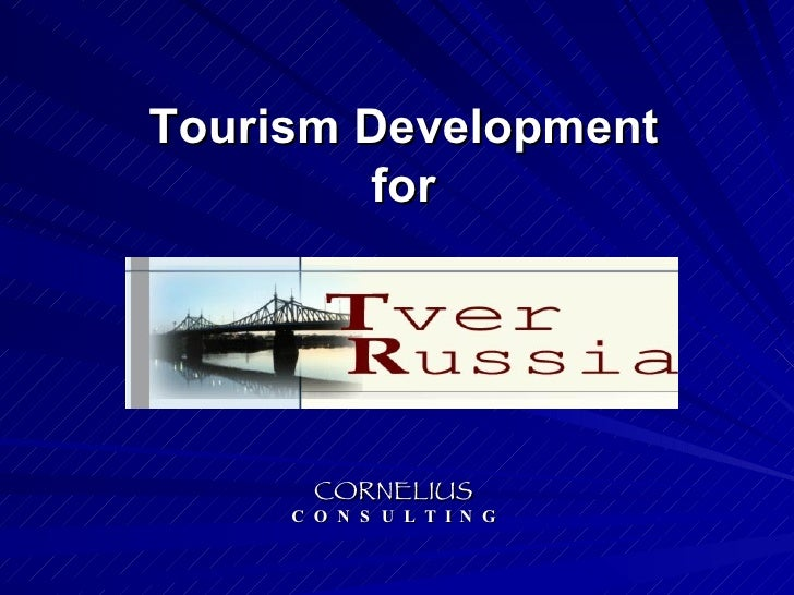 Tourism Development for CORNELIUS C  O  N  S  U  L  T  I  N  G