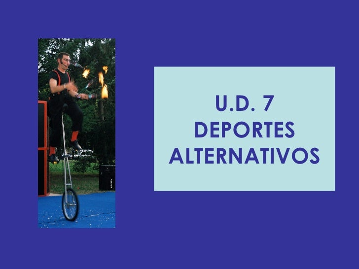 U.D. 7 DEPORTES ALTERNATIVOS