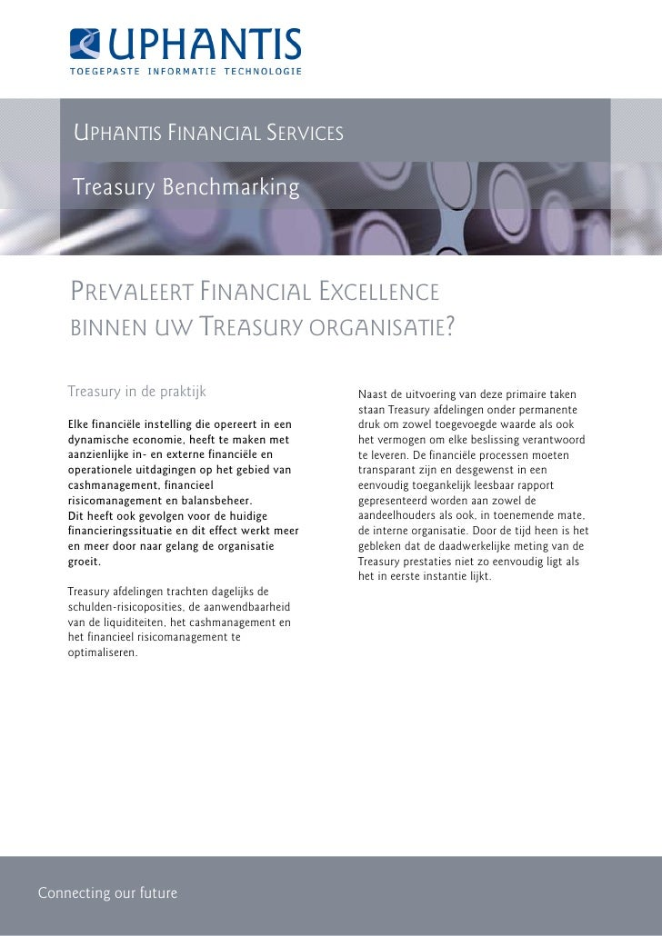 UPHANTIS FINANCIAL SERVICES       Treasury Benchmarking        PREVALEERT FINANCIAL EXCELLENCE     BINNEN UW TREASURY ORGA...