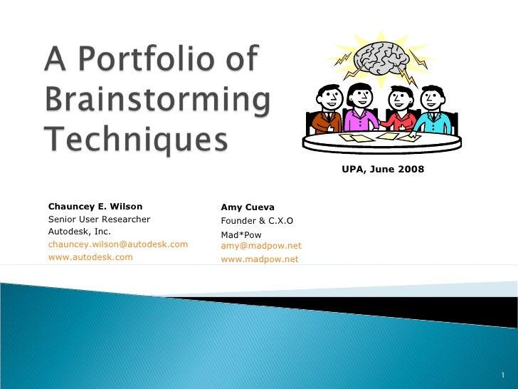 Amy Cueva Founder & C.X.O Mad*Pow [email_address] www.madpow.net Chauncey E. Wilson Senior User Researcher Autodesk, Inc. ...