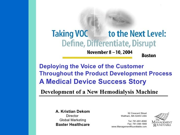 Deploying the Voice of the Customer Throughout the Product Development Process A Medical Device Success Story Development ...