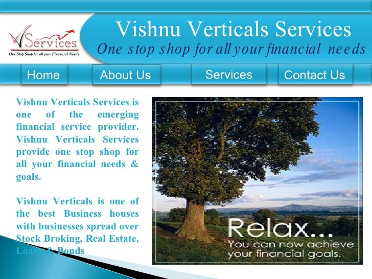 Vishnu Verticals Services One stop shop for all your financial  needs Home About Us Services Vishnu Verticals Services is ...