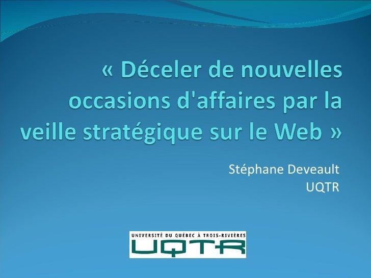 Stéphane Deveault UQTR