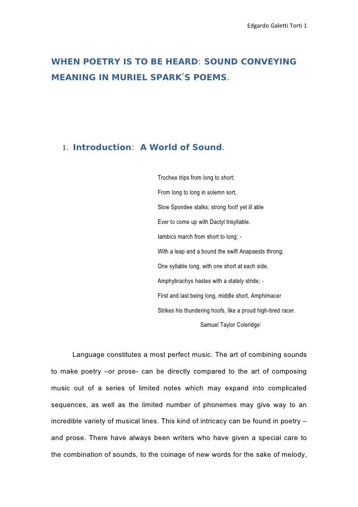 Edgardo Galetti Torti 1     WHEN POETRY IS TO BE HEARD: SOUND CONVEYING MEANING IN MURIEL SPARK'S POEMS.        1. Introdu...