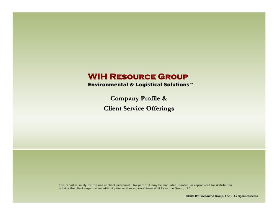 WIH Resource Group                      Environmental & Logistical Solutions™                                    Company P...