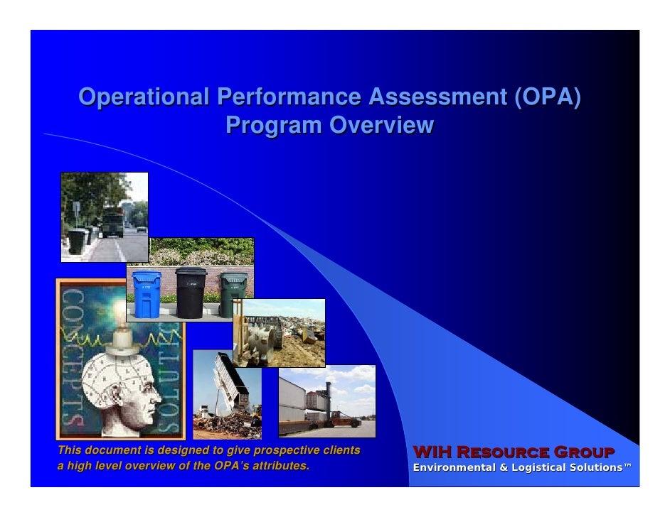 Operational Performance Assessment (OPA)                 Program Overview                                                 ...