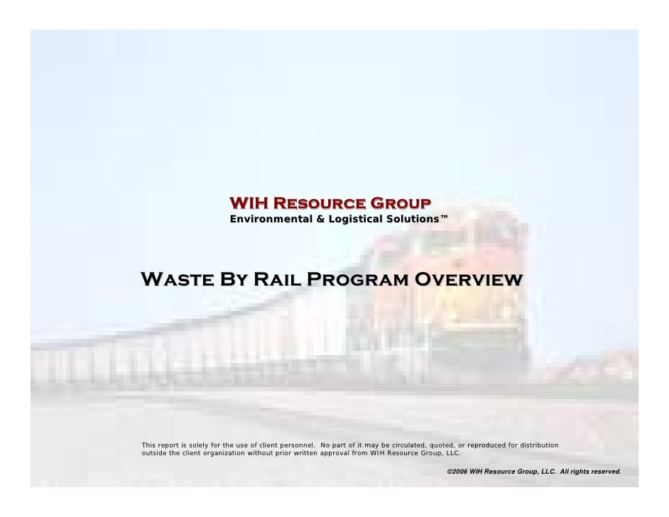 WIH Wastebyrail Program