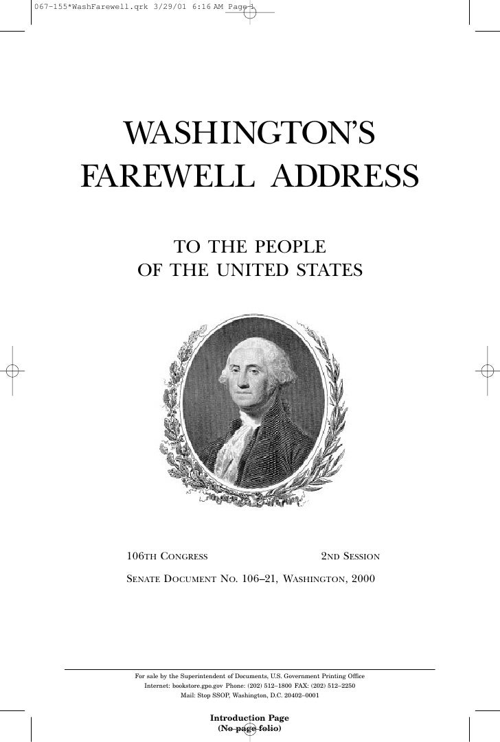 washingtons farewell address essay The farewell is also a classic example of the complex style that was characteristic of washington's prose the aim of this essay is a close reading of george washington's farewell address and the american victor hugo paltsits, washington's farewell address (new york: new york.