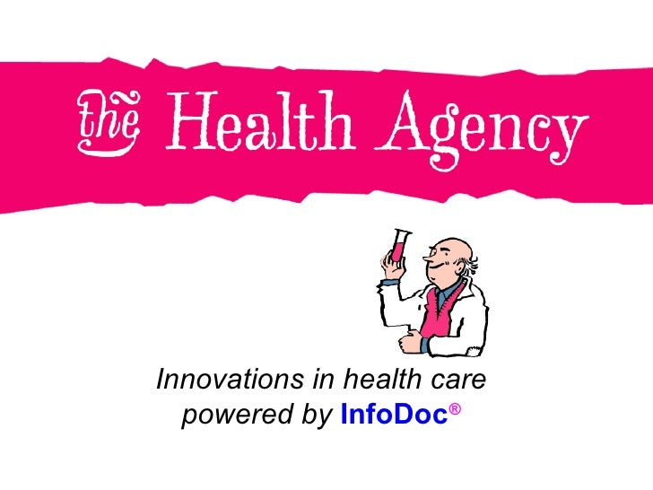 Innovations in health care powered by  InfoDoc ®